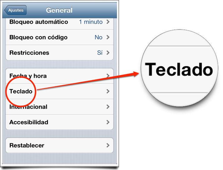 Menú IOS Ajustes-General- Teclado