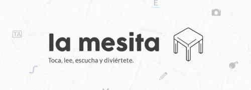 Se lanza La Mesita, aplicación inclusiva para aprender a leer y escribir